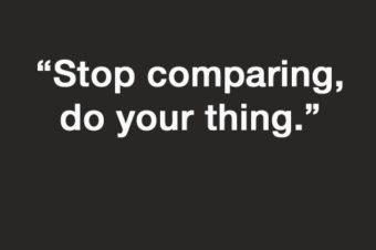 Sunday quote, stop comparing